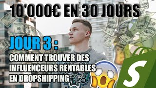 COMMENT TROUVER DES INFLUENCEURS RENTABLES EN DROPSHIPPING ? (Episode 3/4)