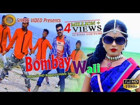 Xxx Mp4 Bombay Wali बोम्बे वाली New Nagpuri Song 2018 Singer Kumar Hari Suman Gupta 3gp Sex