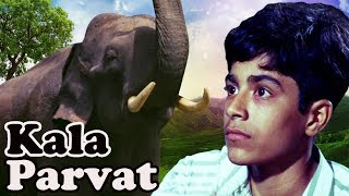 Kala Parvat | Bollywood Full Movie | Children's Hindi Movie | Animals Short Movies