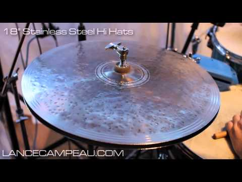 NEW PRODUCT! - 18 Stainless Steel Hi Hats - Lance Campeau - The Cymbal Project™