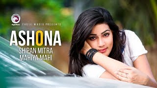 Ashona | Bangla Movie Song | Shipan Mitra | Mahi | 2018