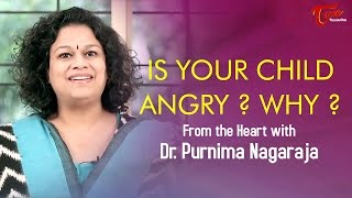 Is Your Child Angry ? Why ? || by Dr  Purnima Nagaraja