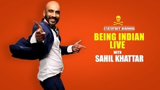 Being Indian Live With Sahil Khattar | Broadcast 4
