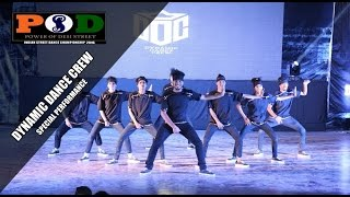 Dynamic Dance Crew - Special Performance - PODS 2016 ( India )