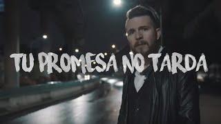 Tu Promesa No Tarda - Daniel Habif