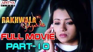 Rakhwala Pyar Ka HIndi Movie Part 10/12 - Venkatesh, Trisha