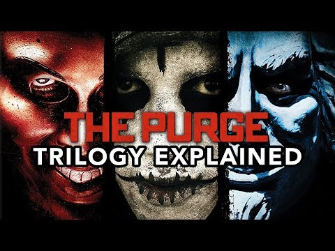 THE PURGE Trilogy Explained 2013 2016