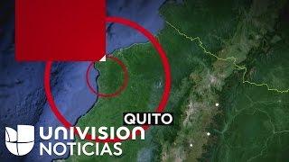 Terremoto de 7.8 grados en Ecuador