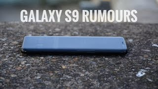 Galaxy S9 Leaks and Rumours