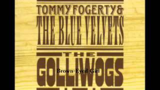 John Fogerty (The Golliwogs) - Brown-Eyed Girl