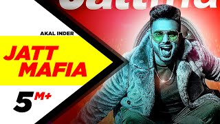 Jatt Mafia (Full Video) | Akal Inder | Latest Punjabi Song 2018 | Speed Records