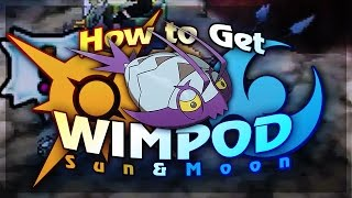 how to catch wimpod pokemon moon