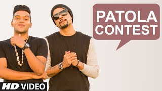 'Patola' Song CONTEST (CLOSED) - Rap/Write/Sing   Guru Randhawa   Bohemia