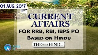 CURRENT AFFAIRS | THE HINDU | RRB, IBPS | 1st August 2017 | Online Coaching for SBI IBPS Bank PO