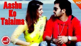 New Nepali Song | Aanshuko Talaima - Narendra Pyasi | Ft.Sanam Kathayat / Manju / Govinda