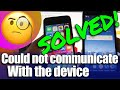 SOLVED Move from Android to iPhone IOS Could not communicate with the device