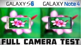 Galaxy S6 vs Galaxy Note 4 - Detailed Camera Comparison