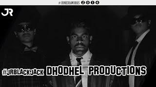 Blackjack - Dhodhel Productions #jrblackjack