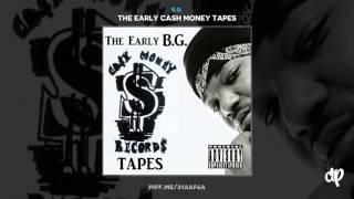 B.G. - Gone But Not Forgotten (R.I.P. Pimp Daddy) Feat. Pimp Daddy, U.N.L.V.