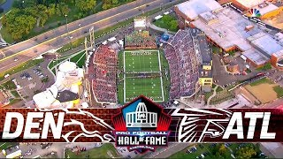 Denver Broncos vs. Atlanta Falcons | 2019 NFL Hall of Fame Game Highlights