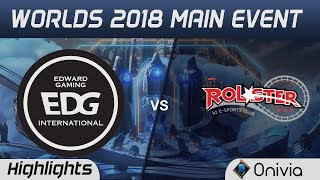 EDG vs KT Highlights Worlds 2018 Main Event Edward Gaming vs KT Rolster by Onivia