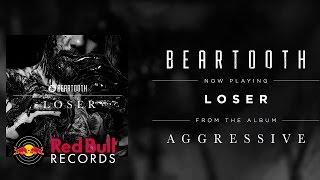Beartooth - Loser (Audio)