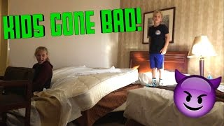 KIDS IN HOTEL ROOM!