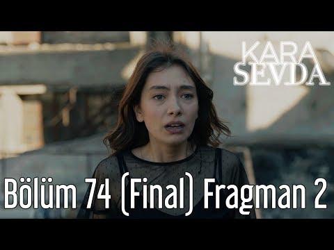 Kara Sevda 74. Bölüm (Final) 2. Fragman