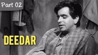 Deedar - Part 02/12 - Cult Blockbuster Movie - Dilip Kumar, Nargis, Ashok Kumar