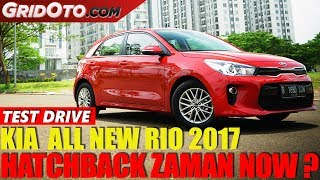 Kia All New Rio 2017 I Test Drive I GridOto
