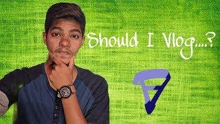Vlog #1 - Should i Vlog...?🤔 My lifestyle 🔥🔥