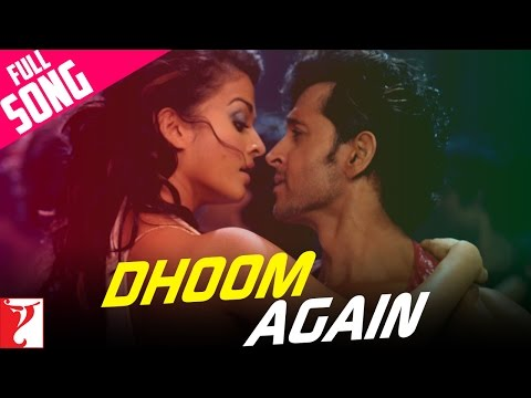 Xxx Mp4 Dhoom Again Full Song Dhoom 2 Hrithik Roshan Aishwarya Rai Vishal Dadlani Dominique 3gp Sex