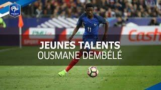 Equipe de France, Jeunes Talents : Ousmane Dembélé, Épisode 4 I FFF 2017