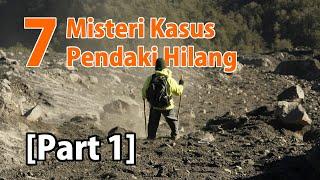 LENYAP DITELAN BUMI! 7 Kisah Misterius Hilangnya Pendaki Gunung Di Indonesia