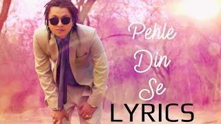 Pehle Din Se LYRICS | Pardhaan | Drake One Dance HINDI REFIX