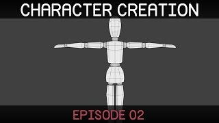 Blender Character Creation (E02: Modelling)