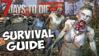 7 Days to Die Survival Guide | Beginner tips and tricks on how to survive | Beginners guide