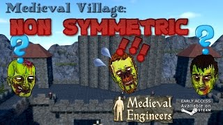 Medieval Engineers Village part 20 - Non Symmetric