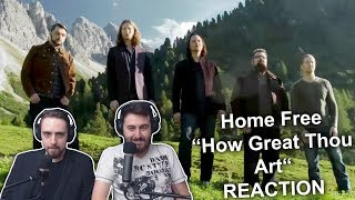 """""""Home Free - How Great Thou Art"""" Singers REACTION"""
