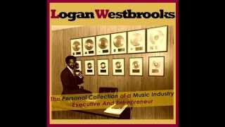Logan H. Westbrooks: The Collection of a Music Industry Executive and Entrepreneur