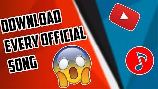 How To Download Official Songs For Free 😀😀😀