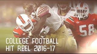 College Football Hit Reel 2016-17