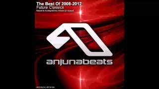 Anjunabeats - The Best Of 2008-2012 : Future Classics