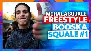 Moha La Squale | Freestyle Booska Squale #1