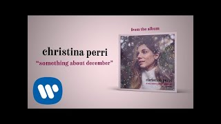christina perri - something about december [official audio]