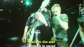 Accept - Balls To The Wall (Subtitulos - demo)