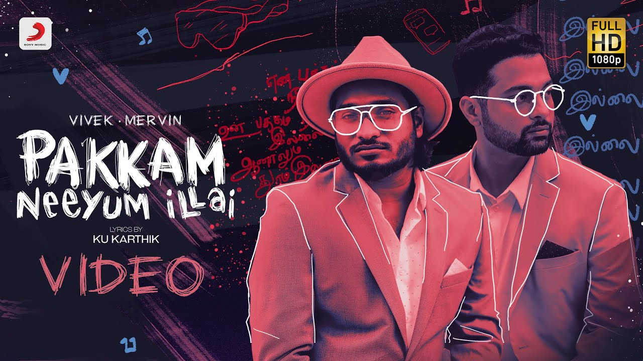 Pakkam Neeyum Illai - Video | Vivek Mervin | Tamil Pop Songs 2021 | Tamil Pop Music VIdeos 2021