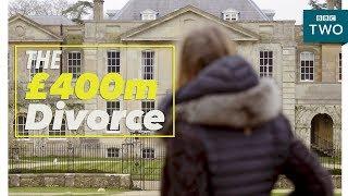 The £400m Divorce - Millionaire Ex-Wives Club - BBC Two