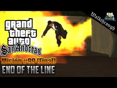 GTA San Andreas Misión 99 Última o Final Misión End Of The Line HD