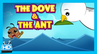 THE DOVE and THE ANT Story | Kids Short Story